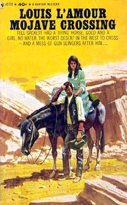 Mojave Crossing A Sackett Novel By Louis L Amour