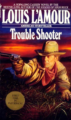 Image result for louis l'amour trouble shooter