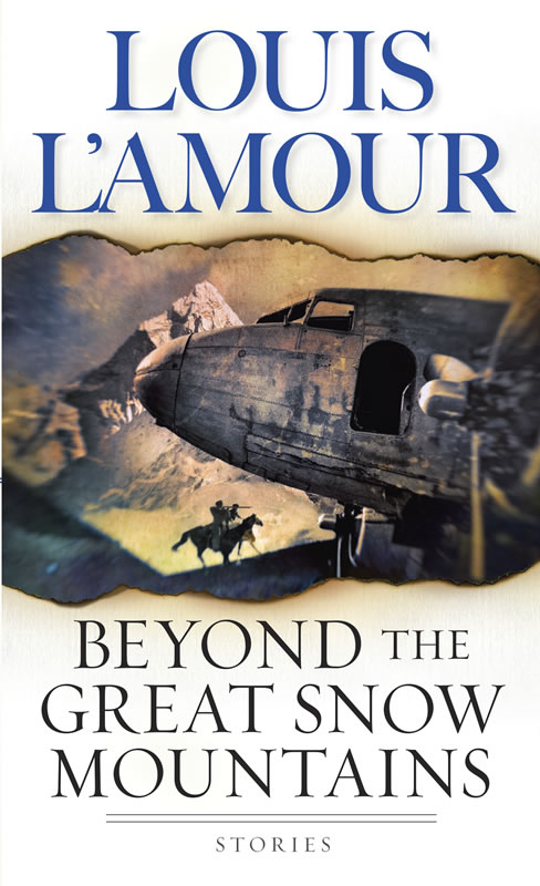 Beyond The Great Snow Mountains A Collection Of Short